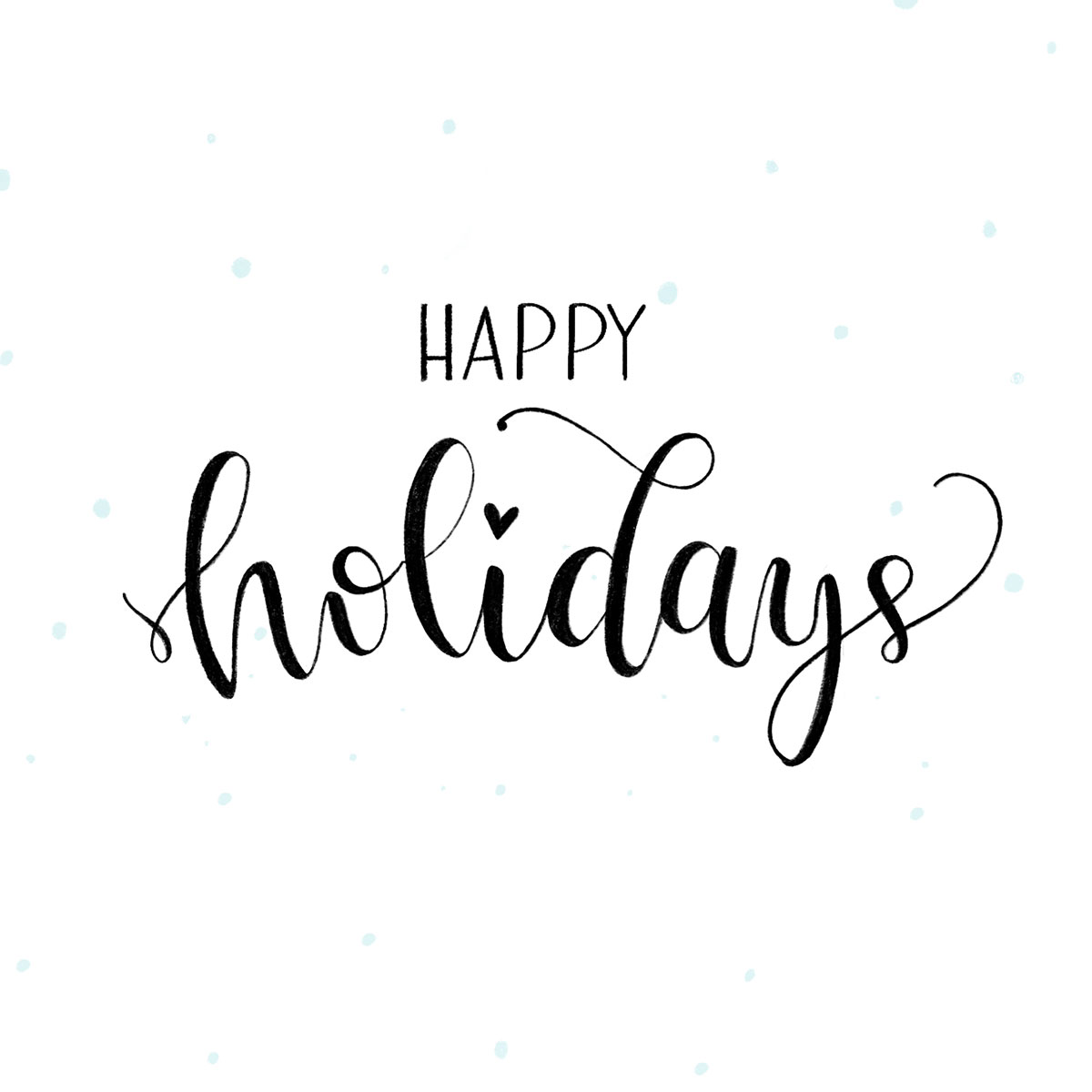 Lettering - Happy Holidays!